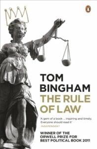 The Rule of Law - Tom Bingham