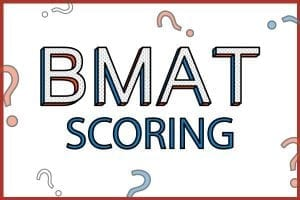 BMAT scoring for all sections of the BMAT
