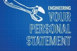 engineering your personal statement, my top 5 tips