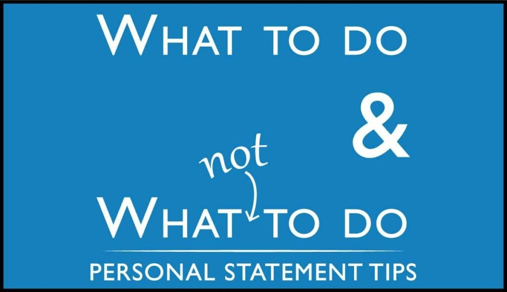 what to do and what not to do with your personal statement