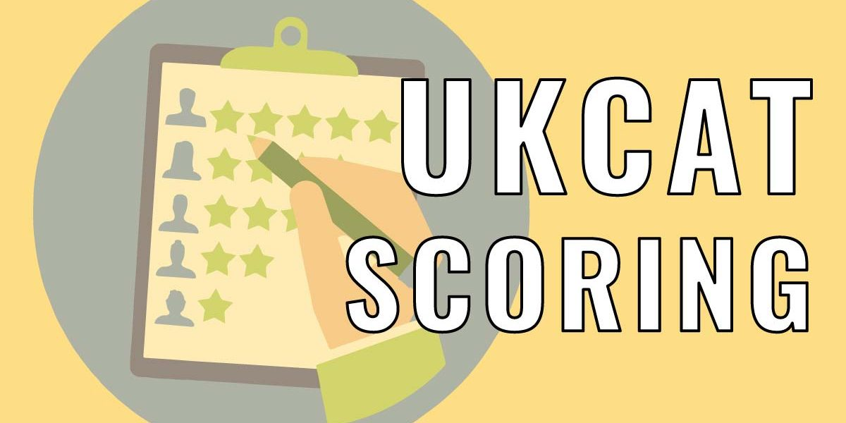 UKCAT Score - Learn How Is Calculated And Boost Your Chances