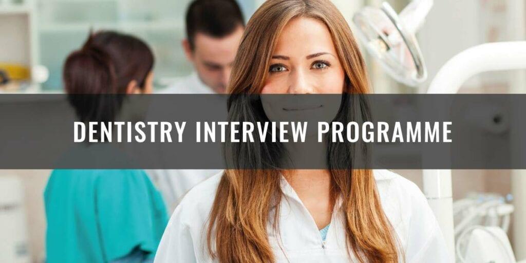 Dentistry Interview