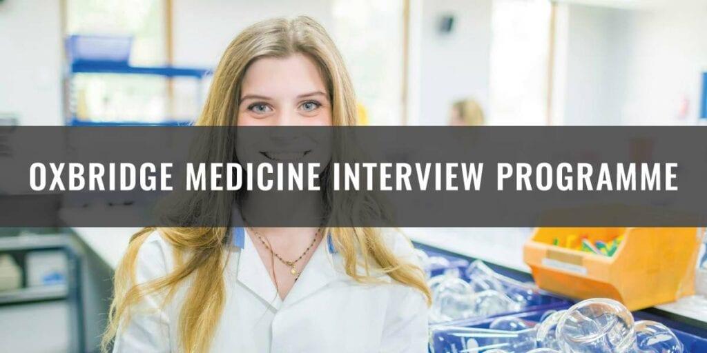 Oxbridge Medicine Interview