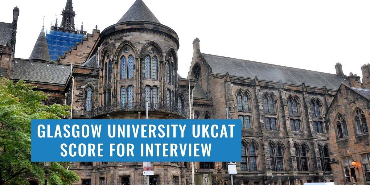 Glasgow UKCAT score: is it enough to get me to interview?