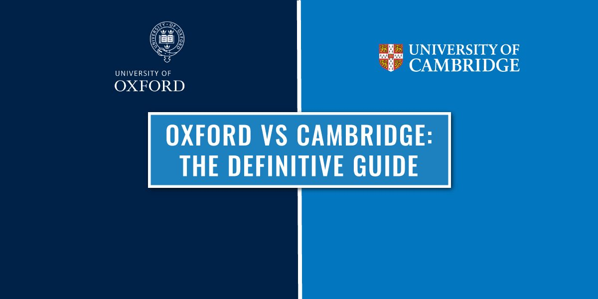 Oxford vs Cambridge: Which is better?