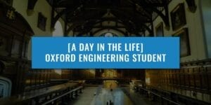 A-DAY-IN-THE-LIFE-OXFORD-ENGINEERING-STUDENT