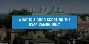 What-is-a-good-score-on-the-nsaa-cambridge